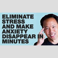 Kwik Brain Episode 38 Eliminate Stress And Make Anxiety Disappear In Minutes (part 1 Of 2