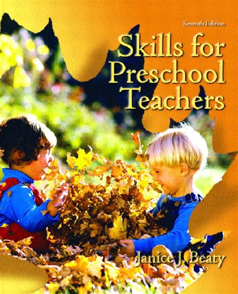 beaty skills for preschool teachers pearson 349 | 0130486094