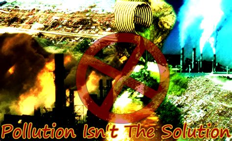 Carbon Monoxide Is Formed When Fuels Are Burned by Pollution Isn T The Solution