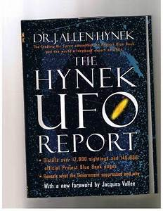 The Hynek UFO R... Allen Hynek Quotes