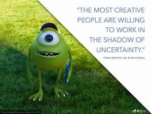 The Pixar Way: ... Disney Monsters University Quotes