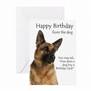 From the German Shepherd Birthday Card Greeting Ca by