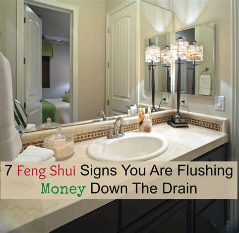 7 Feng Shui Signs You Are Flushing Money Down The Drain