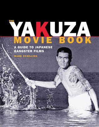 yakuza  book  guide  japanese gangster films  mark schilling
