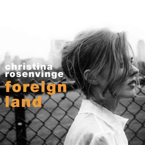 foreign land By christina Rosenvinge On Amazon Music