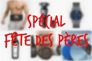 Fête Des Pères Cadeau : 10 id es cadeaux pour la f te des p res 2017 id es cadeaux ~ Melissatoandfro.com Idées de Décoration