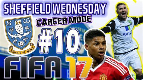 FIFA 17 - SHEFFIELD WEDNESDAY CAREER MODE #10 - PLAYERS ...