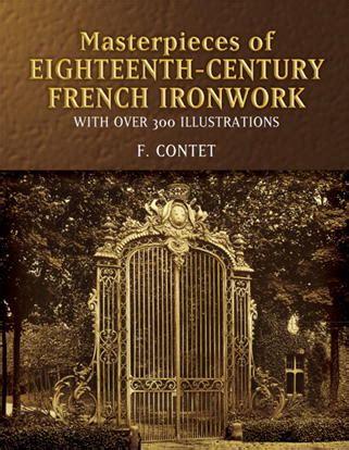 masterpieces  eighteenth century french ironwork