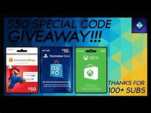 Thanks For 100 Subs + $50 PSN/XBOX/NINTENDO Special Code ...