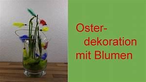 Blumendeko Im Glas : diy osterdeko blumendeko im glas f r ostern deko ideen mit flora shop youtube ~ Frokenaadalensverden.com Haus und Dekorationen