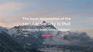 Ulrich Beck Quo... Secular Society Quotes