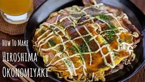 How to Make Hiroshima Okonomiyaki (Recipe) 広島風お好み焼きの作り方 ...