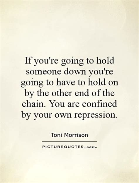 Holding Someone Down Quotes