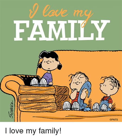 Memes About Family - 25 best memes about love my family love my family memes