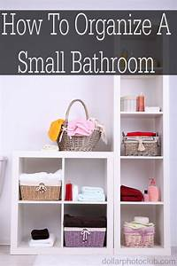 how to organize a small bathroom With how to organize small bathroom