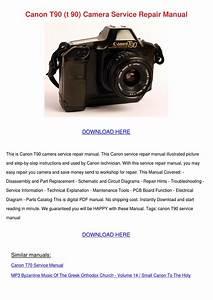 Canon T90 T 90 Camera Service Repair Manual By Nigelnestor