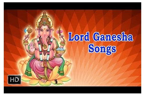 Try These Lord Ganapathi Telugu Mp3 Songs Free Download