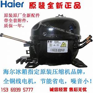 2017 Haier Refrigerator Compressor Fixed Frequency