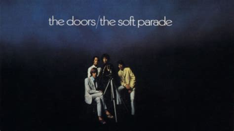 the doors the soft parade the soft parade rolling