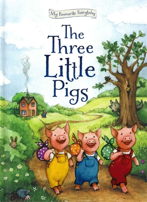 Ages 3 - 7 :: Story Books :: My Favourite Fairytales Three Little Pig