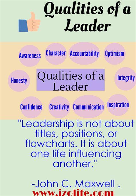qualities   leader leadership qualities   leader