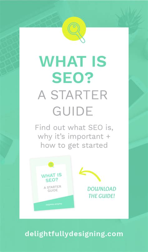 Seo Starter Guide - what is seo a starter guide delightfully designing