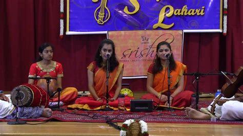 Srishti 2017 - Vocal Concert by Vidya Kanthan and Geeta ...