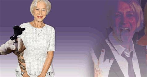 Helen Mirren Wants Tattoos Because Shes Getting Old