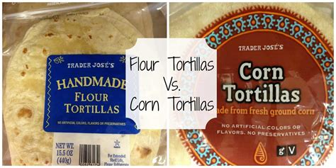 corn tortillas  flour tortillas  heart vegetables