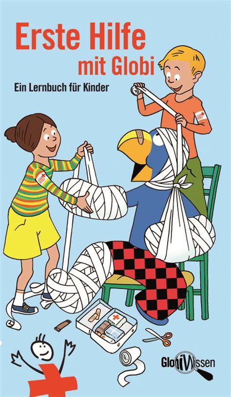 Erste Hilfe mit Globi  Globi Verlag  Orell Füssli