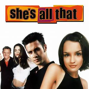 Miramax is remaking She's All That, probably because it ...