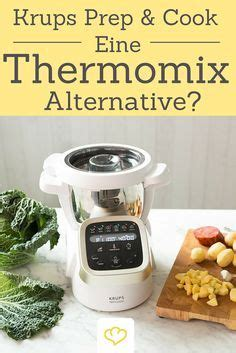 krups küchenmaschine zum kochen die krups prep cook eine thermomix alternative n 252 tzliches rezepte thermomix