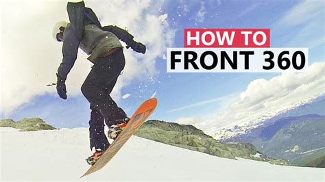 How To by How To Do Your Frontside 360 Beginner Snowboard