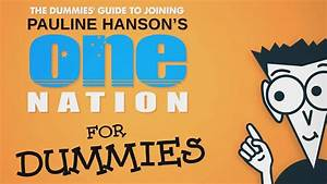 The Dummies U0026 39  Guide To Joining Pauline Hanson U2019s One Nation