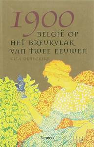 bolcom 1900, Gita Deneckere 9789020965230 Boeken