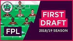 First FPL Team Draft: Initial Fantasy Premier League Picks ...