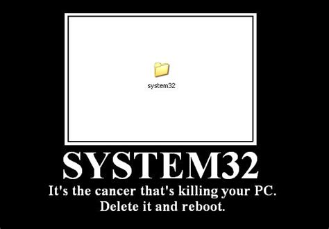 System 32 Meme - image 190063 delete system32 know your meme