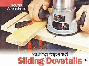 #1449 Routing Tapered Sliding Dovetails • WoodArchivist