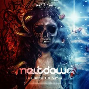 Choose The Way (Incl. Edit) - Meltdown mp3 buy, full tracklist