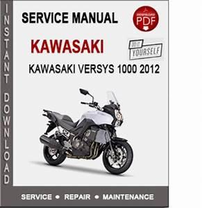 Kawasaki Versys 1000 2012 Service Repair Manual Pdf
