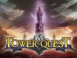 Tower Quest Slots Play Online Slots Magical Vegas Casino