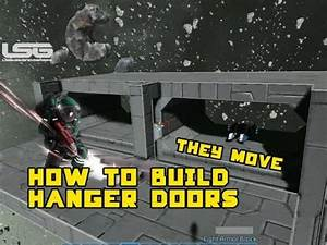How To Build Moving Hanger Doors - Space Engineers - YouTube