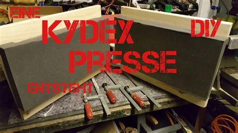 #88 Eine Kydexpresse Entsteht (diy) Youtube