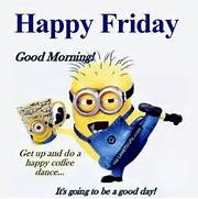 Good Morning Happy Friday Minion Pictures  Photos  and Images for      Good Morning Happy Friday Images