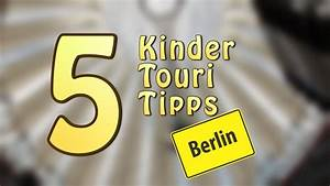 Reiseführer Für Berlin : 5 tipps f r berlin mit kindern youtube ~ Jslefanu.com Haus und Dekorationen