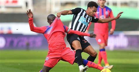 Newcastle United 0-2 Chelsea, Player Ratings: Kanté back ...