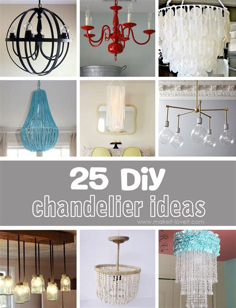 25 Diy Chandelier Ideas  Make It And Love It