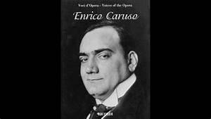 Enrico Caruso L... Enrico Caruso Quotes