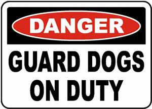 Beware of Dog Signs, Guard Dog Signs, Funny Beware of Dog ...