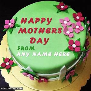 Wish Happy Mothers Day Cakes With Name
